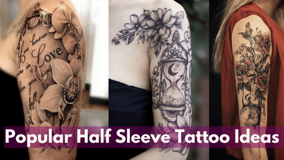 Popular Half Sleeve Tattoo Ideas