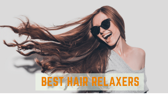 Best Hair Relaxers