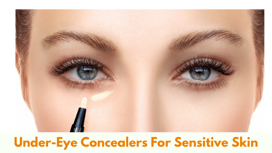 Under-Eye Concealers For Sensitive Skin